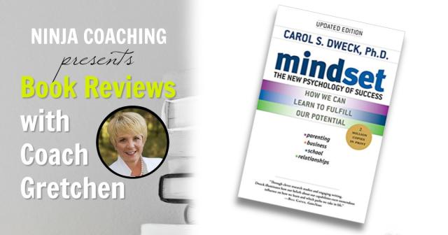 Ninja Book Review: MIndset BY: Carol S. Dweck